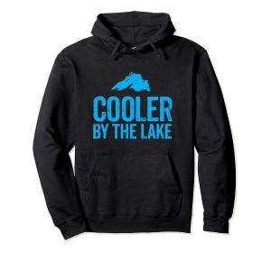 cooler by the lake -- lake superior hoodie