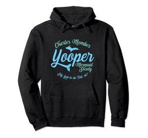 yooper mermaid society--hoodie